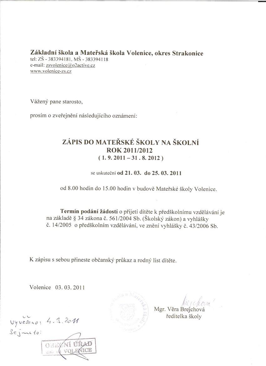 ZÁPIS DO MATEXSKÉ `KOLY NA `KOLNÍ ROK 2011/2012