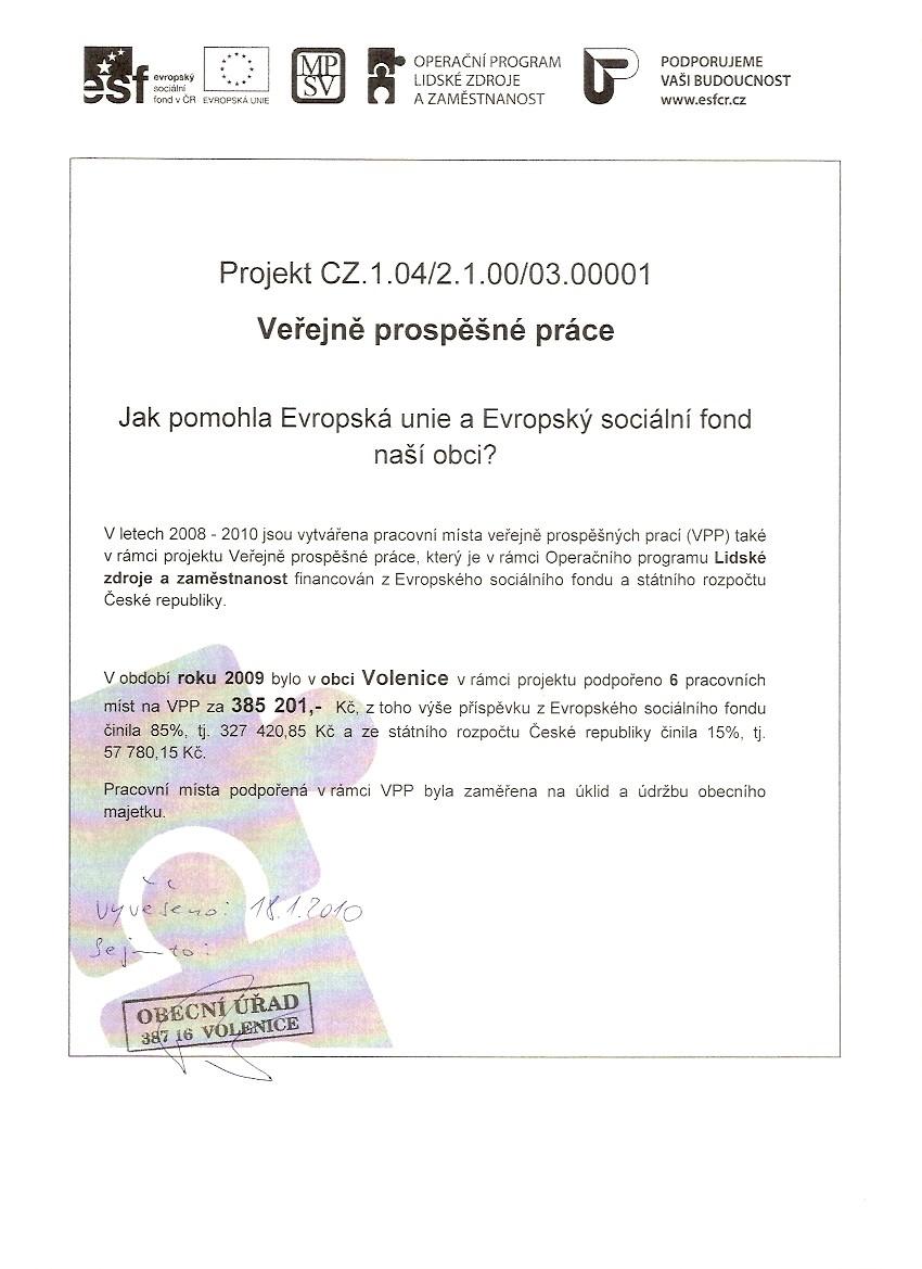 VeYejn prospané práce (Projekt CZ.1.04/2.1.00/03.00001)